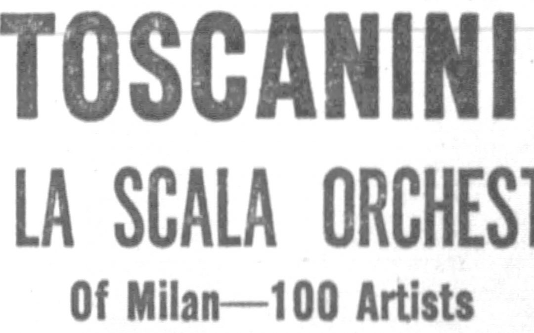 Time Warp – Toscanini, La Scala Orchestra earn ovation at armory concert